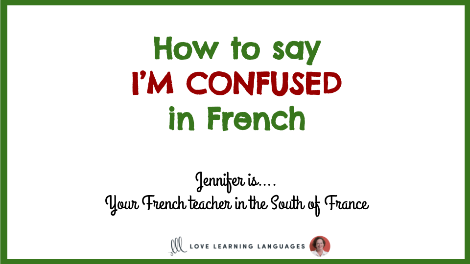 Je Suis Confus E Common Mistake In French Love Learning Languages